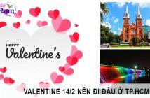 Những địa điểm chơi Valentine tại Hồ Chí Minh